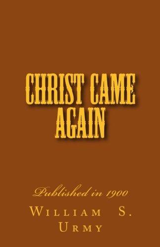 Read Online Christ Came Again pdf
