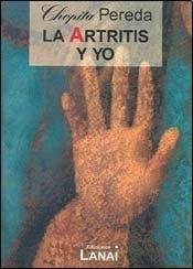 ARTRITIS Y YO, LA (Spanish Edition) by EDICIONES LANAI