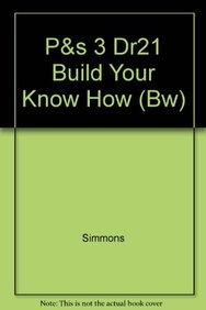 Read Online P&s 3 Dr21 Build Your Know How (Bw) pdf