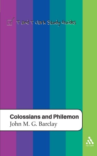 Colossians and Philemon (T&T Clark Study Guides)