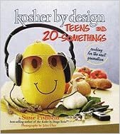 Download Kosher by Design Teens and 20-Somethings: Cooking the Next Generation PDF, azw (Kindle), ePub, doc, mobi