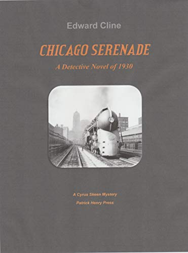 Chicago Serenade: A Cyrus Skeen Mystery (The Cyrus Skeen Detective Novels Book 39)