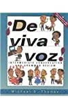 De Viva Voz! : Intermediate Conversation and Grammar Review, Thomas, Michael D., 0072333820