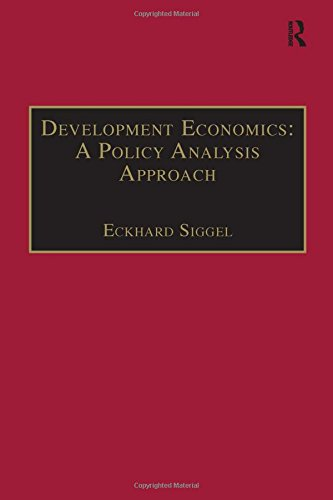 Development Economics: A Policy Analysis Approach (Innovative Finance Textbooks)