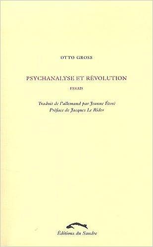 Psychanalyse et révolution : Essais pdf, epub ebook