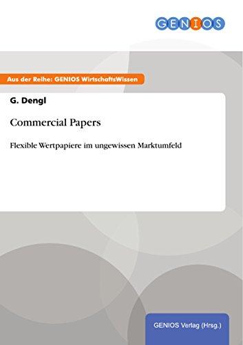 Amazon com: Commercial Papers: Flexible Wertpapiere im ungewissen
