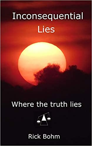 Inconsequential Lies: Where the truth lies     - Amazon com