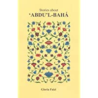 Stories About Abdu'l-Baha