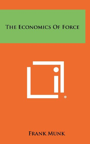 The Economics of Force