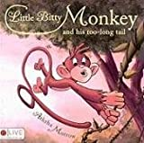 Little Bitty Monkey and His Too-Long Tail, Aththa Morrow, 1606043412
