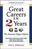 Great Careers in 2 Years, Paul Phifer, Ferguson, 0894344153