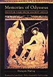 Memories of Odysseus : Frontier Tales from Ancient Greece, Hartog, Francois, 0226318524