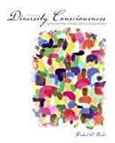 Diversity Consciousness: Opening our Minds to People, Cultures and Opportunities 3th (third) edition