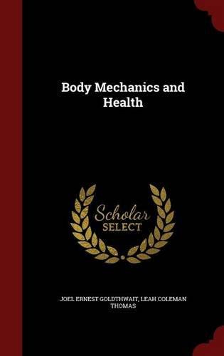 Body Mechanics and Health ebook