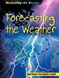 Forecasting the Weather, Angella Streluk and Alan Rodgers, 1403401276