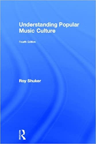 Read online Understanding Popular Music Culture PDF, azw (Kindle)