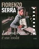 Fiorenzo Serra, la mia terra è un'isola