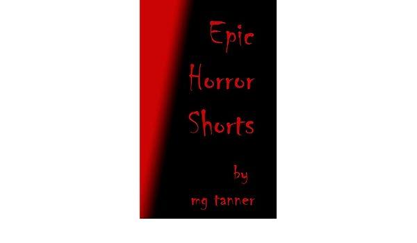 Epic Horror Shorts