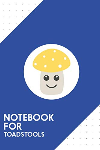 Notebook for toadstools: Dotted Journal with Cute yellow toadstool Design - Cool Gift for a friend or family who loves fungi presents! | 6x9"