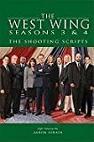 The West Wing Seasons 3 & 4: The Shooting Scripts: Eight Teleplays by Aaron Sorkin (Newmarket Shooting Script)