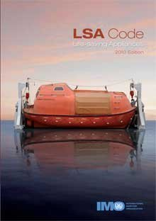 Life-Saving Appliances Including LSA Code, 2010 Edition