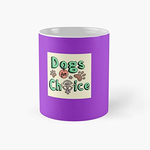 Dog Dogs Pro Choice Abortion Politics Ireland Campaign 110z Mugs