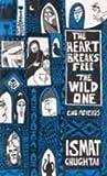 Hearts Break Free and the Wild One, Ismat Chughtai, 818510770X