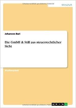 Die GmbH and Still aus steuerrechtlicher Sicht