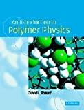 An Introduction to Polymer Physics