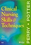 Clinical Nursing Skills and Techniques - Text and E-Book Package, Perry, Anne Griffin and Potter, Patricia A., 0323071376