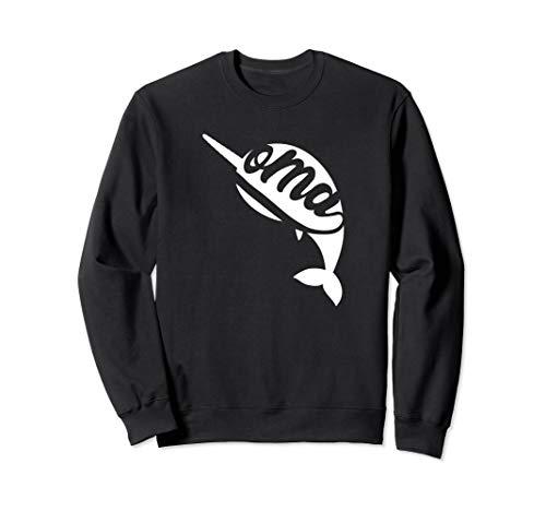 (Narwhal Oma Shirts for Grandma Women Narwhal Oma Sweatshirt)