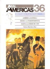 America austral / Southern America: Desde La Independencia Hast (Historia De Las Americas) (Spanish Edition) [Nelson Martinez Diaz] (Tapa Blanda)