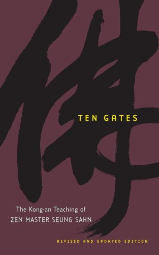 Download Ten Gates: The Kong-an Teaching of Zen Master Seung Sahn pdf