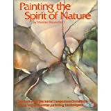 Painting the Spirit of Nature, Maxine Masterfield, 0823038610