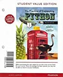 Student Value Edition for the Practice of Computing Using Python, Punch, William F. and Enbody, Richard, 0132830205