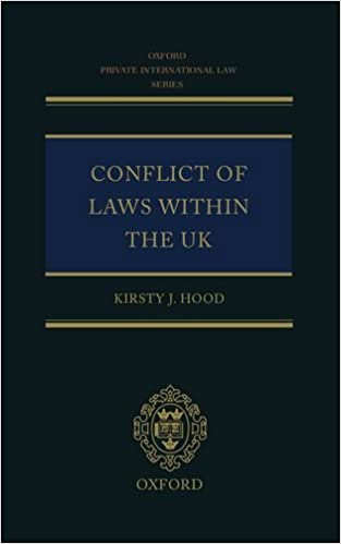 The Conflict of Laws Within the UK (Oxford Private International Law Series)