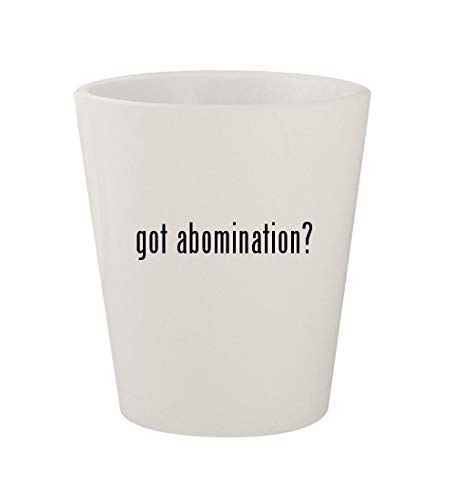 got abomination? - Ceramic White 1.5oz Shot Glass -