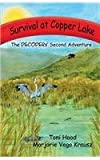 Survival at Copper Lake, the DECODERs' Second Adventure, Toni Hood and Marjorie Vego Krausz, 1935188623