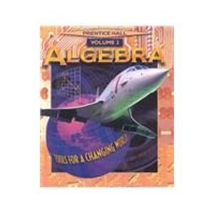 Algebra Tools for a Changing World Volume 2