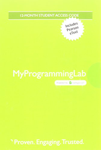 MyLab Programming with Pearson eText -- Standalone Access Card -- for Starting Out With C++: Early Objects (My Programming Lab) by Pearson