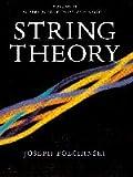 String Theory: Volume 2 (Cambridge Monographs on Mathematical Physics)