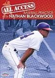 Nathan Blackwood: All Access Baseball Practice (DVD)