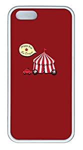Red The Circus - iPhone 5S Case Funny Lovely Best Cool Customize White Cover