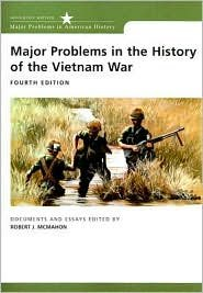 Major Problems in the History of the Vietnam War 4th (forth) edition Text Only by
