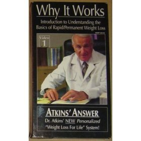 (DR. ATKINS WHY IT WORKS! INTRODUCTION TO UNDERSTANDING THE BASICS OF RAPID/PERMANENT WEIGHT LOSS ATKINS' ANSWER DR. ATKINS' NEW PERSONALIZED