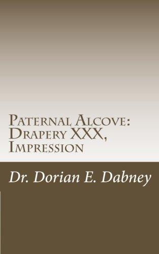 Paternal Alcove: Drapery XXX, Impression: Impression