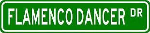 FLAMENCO DANCER Street Sign ~ Custom Sticker Decal Wall Window Door Art Vinyl Street Signs - 22