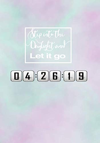 Book cover from Step Into the Daylight and Let It Go: 7x10 inches Dot Grid Bullet Journal | Inspirational Lined Notebook and Journal - Pastel Cloudy Beautiful Cover by April Swift