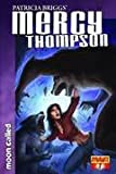 img - for Patricia Birggs' Mercy Thompson Moon Called 7 book / textbook / text book