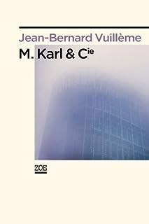 M. Karl & Cie, Vuillème, Jean-Bernard